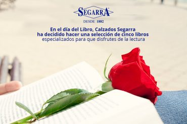 Calzados Segarra celebra el Día del Libro con una selección especial